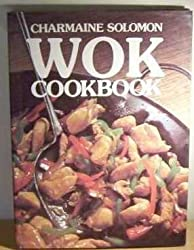 Wok Cook Book by Charmaine Solomon (1982-02-06)