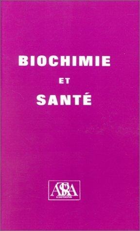 Biochimie et Santé de Collectif (1 mai 1997) Poche