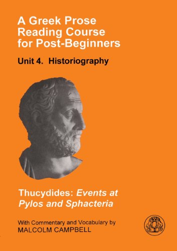 A Greek Prose Reading Course for Post-Beginners: Historiography: Thucydides: Events at Pylos and Sphacteria: Historiography Unit 4