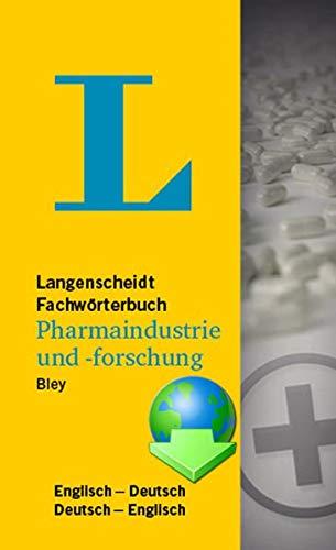 Fachwörterbuch Pharmaindustrie und -forschung Deutsch-Englisch / Englisch-Deutsch: UniLex Wörterbuch Deutsch-Englisch / Englisch-Deutsch