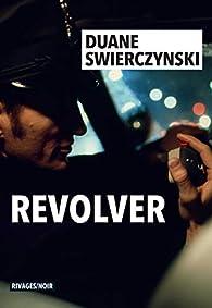 Revolver par Swierczynski