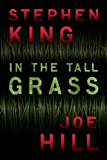 In the Tall Grass (English Edition)
