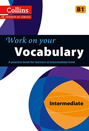 Vocabulary: B1 (Collins Work on Your…)