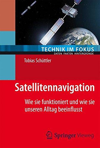 Satellitennavigation (Technik im Fokus)