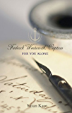 For You Alone (Frederick Wentworth, Captain: Book 2)