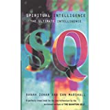 Spiritual Intelligence: The Ultimate Intelligence