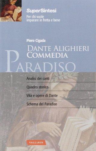 Dante alighieri. Commedia. Paradiso