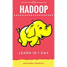 Learn Hadoop in 1 Day: Master Big Data with this complete Guide