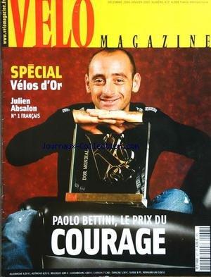 VELO MAGAZINE [No 437] du 01/12/2006 - paolo bettini, le prix du courage special velos d'or julien absalon