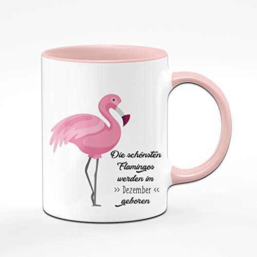 Tassenbrennerei Flamingo Tasse mit Spruch Die schönsten Flamingos Werden im Dezember geboren – Geschenk zum Geburtstag, Geburtstagstasse, Tassen mit Sprüchen lustig (Dezember)