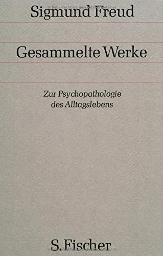 Gesammelte Werke, Bd.4, Zur Psychopathologie des Alltagslebens
