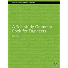 [A Self-Study Grammar Book for Engineers] (By: Monica Soler i Lorente) [published: June, 2010]