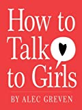 Image de How to Talk to Girls