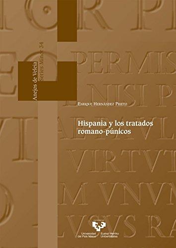 Hispania y los tratados romano-púnicos (Anejos de Veleia. Series Minor)