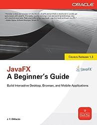 JavaFX A Beginners Guide
