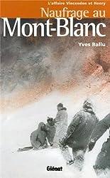 Naufrage au Mont-Blanc : L'affaire Vincendon et Henry