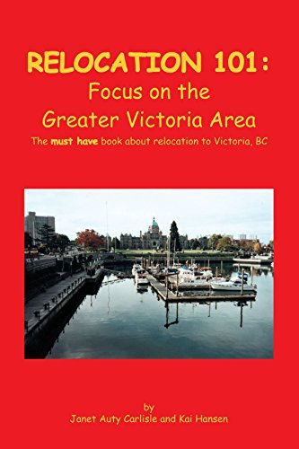 Relocation 101: Focus on the Greater Victoria Area