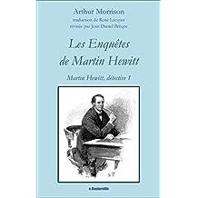 Les Enquêtes de Martin Hewitt (Martin Hewitt, Détective t. 1)