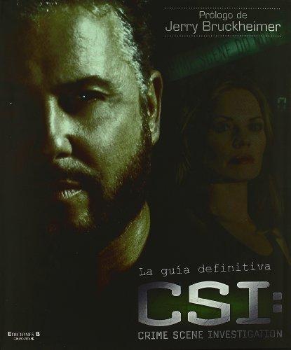 CSI. LA GUIA DEFINITIVA (LIBROS ILUSTRADOS AD) por Autores Dk