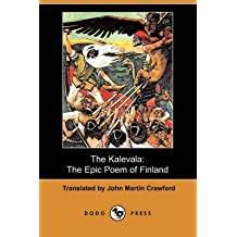 [The Kalevala: The Epic Poem of Finland (Dodo Press)] (By: John Martin Crawford) [published: April, 2008]