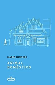 Animal doméstico par Mario Hinojos