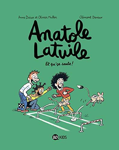 Anatole Latuile, Tome 13: Et qu'ça saute !