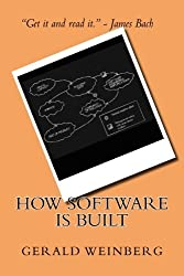 How Software is Built (Quality Software) (Volume 1) by Gerald M. Weinberg (2014-04-21)