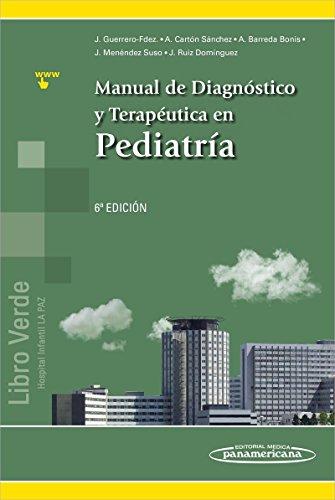 Manual de Diagnóstico y Terapéutica en Pediatría por Julio Guerrero-Fernández