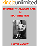 It Doesn't Always Rain In Manchester