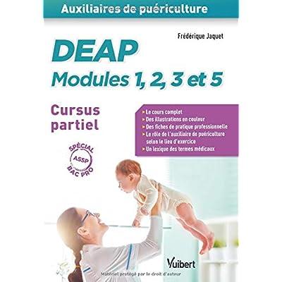 DEAP modules 1, 2, 3 et 5 - Cursus partiel (baccalauréat professionnel ASSP)