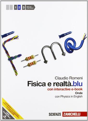 Fisica e realtà.blu. Con interactive e-book. Per le Scuole superiori. Con espansione online: 2