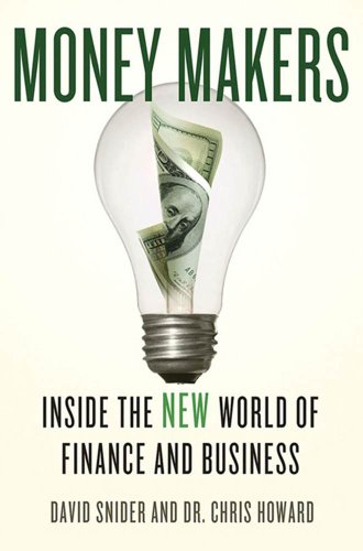 Money Makers: Inside the New World of Finance and Business (English Edition)