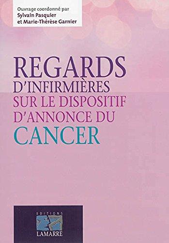 Regards d'infirmières sur le dispositif d'annonce d'un cancer