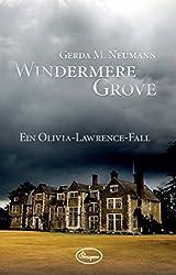 Windermere Grove: Ein Olivia-Lawrence-Fall