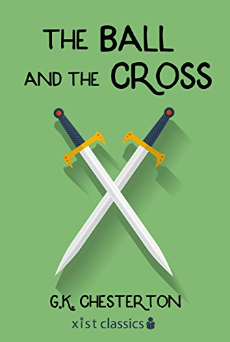 The Ball and the Cross (Xist Classics) (English Edition)