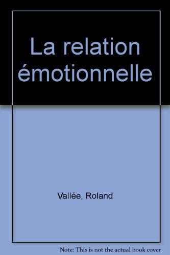La relation émotionnelle