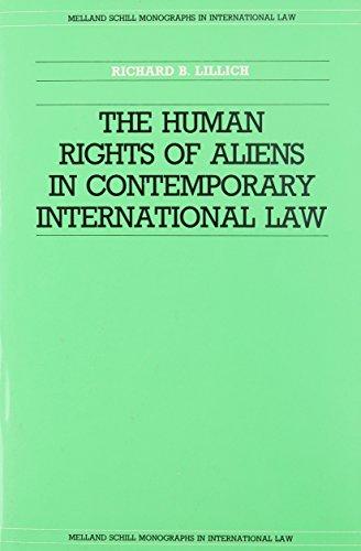 The Human Rights of Aliens in International Law (Melland Schill Monographs in International Law) por Richard B. Lillich