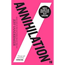 Annihilation: The Southern Reach Trilogy 1