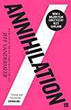 Annihilation: The thrilling book behind the most anticipated film of 2018 (Southern R...
