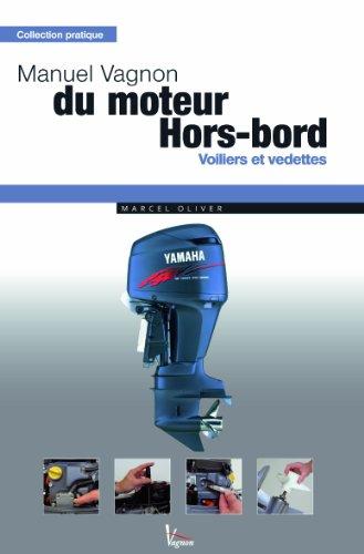 Manuel Vagnon du moteur Hors-bord : Voiliers et...