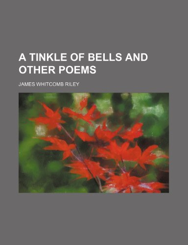 A Tinkle of Bells and Other Poems