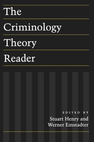 The Criminology Theory Reader