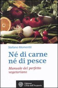 n-di-carne-n-di-pesce-manuale-del-perfetto-vegetariano