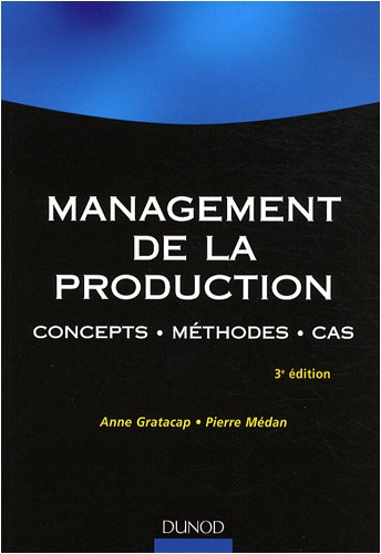 Management de la production : Concepts, méthodes, cas