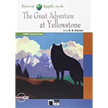 THE GREAT ADVENTURE AT YELLOWSTONE+CD: 000001 (Black Cat. Green Apple) - 9788468226200