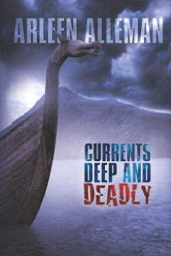 Currents Deep and Deadly (Darcy Farthing Adventures, Band 1)