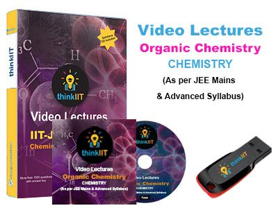 IIT JEE Video Lectures : Organic Chemistry : In DVD