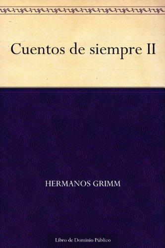 Cuentos de siempre II (Spanish Edition)
