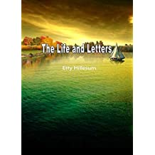 The Life and Letters (English Edition)