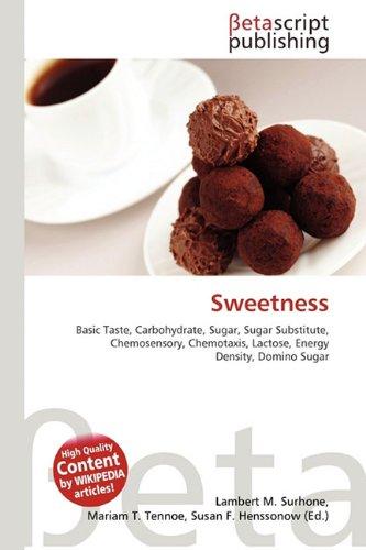 Sweetness por Lambert M Surhone